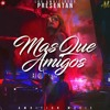 Ambition Music | Mas Que Amigos | Prod. By Ambition Music