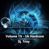 Dj. Trixy - RT4 Vol 19 - UK Hardcore (Free Download)