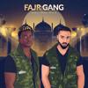 DeenSquad - Fajr Gang