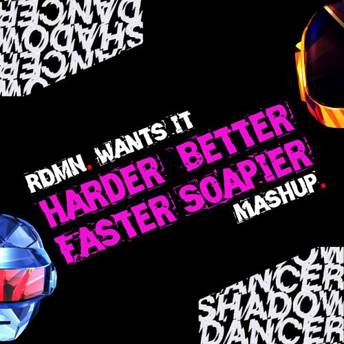 Harder, Better, Faster, Soapier (Thomas Radman Mashup)