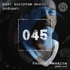 Post Scriptum 045 - Fausto Messina Guest Mix