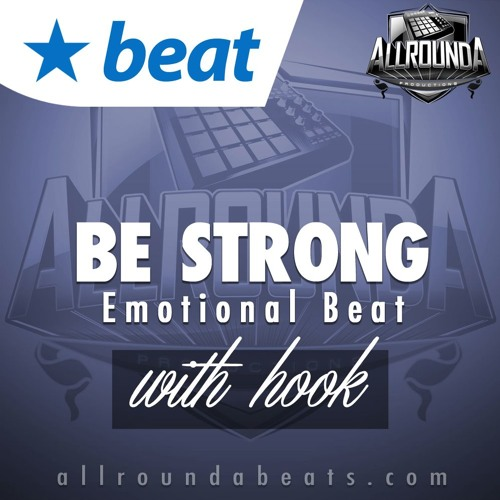 Instrumental With Hook - BE STRONG - (Emotional Sad Beat by