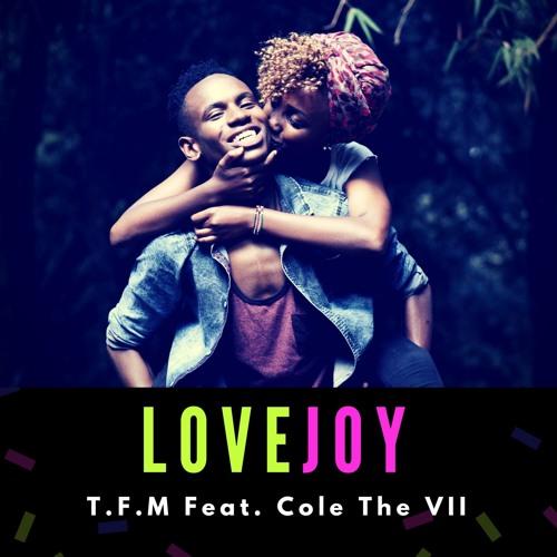 Love Joy Feat. Cole The VII