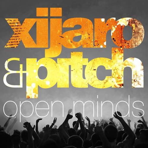 XiJaro & Pitch - Open Minds 079