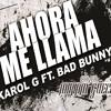 Ahora Me Llama Karol G Ft. Bad Bunny Cover Miriam Güeche