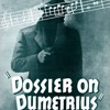 Dossier On Dumetrius - (Australian) Circa 1940-50 - Espionage-Spy