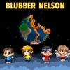 BRING EM OUT - BLUBBER NELSON