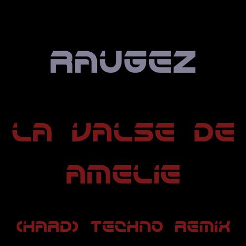 Yann Tiersen - La Valse d'Amélie (Raugez remix)