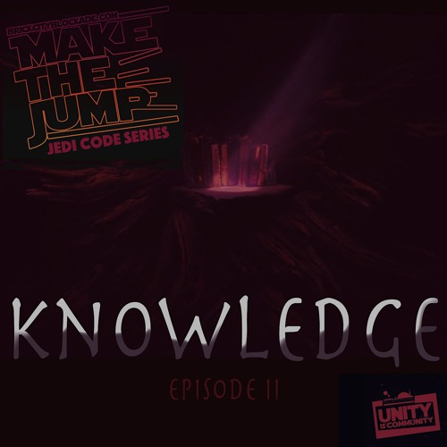 Make The Jump | The Jedi Code Series 'Knowledge'