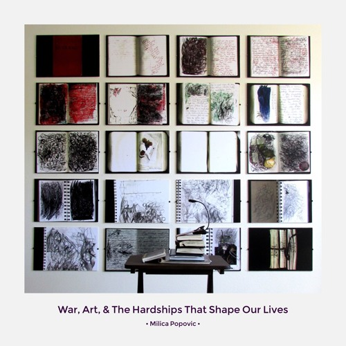 #105 | War, Art, & The Hardships That Shape Our Lives w/ Milica Popovic