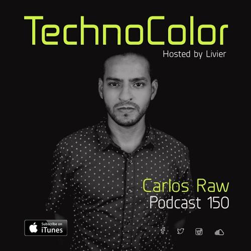 TechnoColor 150 | Carlos Raw