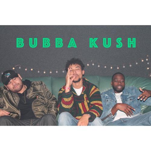 Bubba Kush (Feat. Chaddy & Xz.avier)(Prod. Messy M)