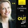Ep 35 Dr Catherine Ball - She Flies