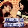 Akhiyon Ke Jharokon Se 2 - [Songs.PK]