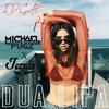 Dua Lipa - IDGAF (Jezzah x Michael Pugz Bootleg) Free DL*