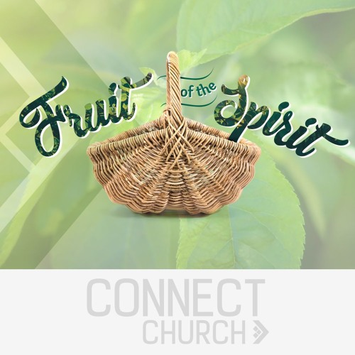 What Christ won for us - Fruit of the Spirit
