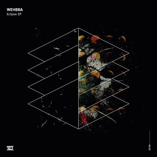Wehbba - Eclipse EP - Drumcode - DC185