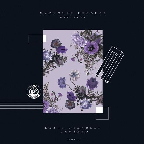 PREMIERE : Kerri Chandler & Jerome Sydenham - Powder (Jimpster Remix)