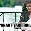 Bepanah Pyar Hai Aaja | Cover (Reprise version) | Deepshikha Raina | Devotees Insanos Records