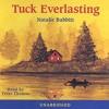 Tuck Everlasting By Natalie Babbitt Audiobook Excerpt