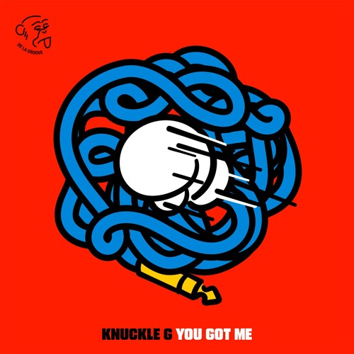You Got Me - Knuckle G Debut EP