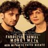 Ermal Meta & Fabrizio Moro - Non mi avete fatto Niente (Dj Art@k remix)