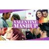 Valentine's Mashup 2018 | KEDROCK &SD Style | Top Romantic Songs