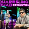 Quarreling Quad- Revolutions