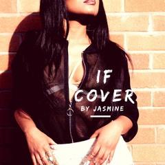 Jasmine - Davido IF Cover  {Audio}