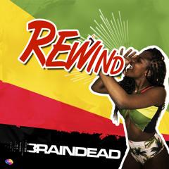 Dj BrainDeaD - Rewind [FREE DOWNLOAD]