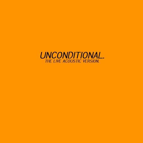 Unconditional (Live Acoustic)
