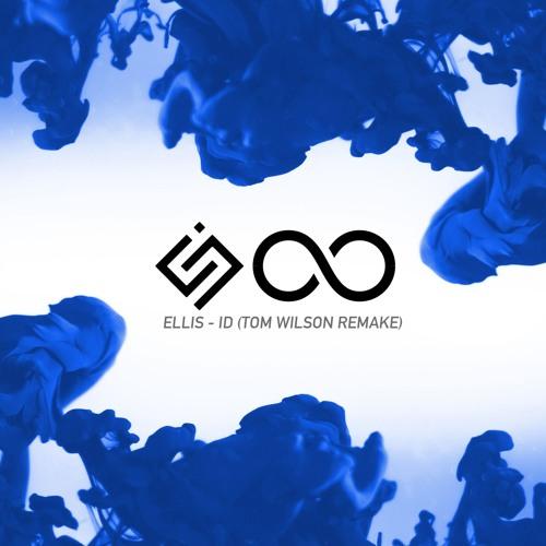 Ellis Id Tom Wilson Remake Free Flp By Tom Wilson Remixes