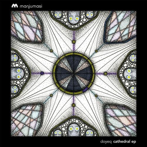Doyeq - Cathedral EP [MAMA011]