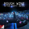 Machel Montano - Rough Wine (After Party Intro) 2018 Soca (Free Download Via Buy)