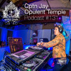 Opulent Temple Podcast #131 - Cptn Jay - Live @ New Bohemia New Years Eve 2018
