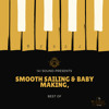 141 SOUND - SMOOTH SAILING & BABY MAKING, BEST OF