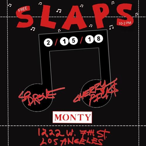 So Drove & Cherry Picks Present: SLAPS