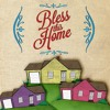 Protecting the Heart of Your Home | Bless This Home - Week 2