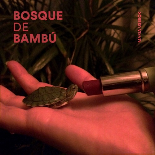 Maria Usbeck - Bosque De Bambú