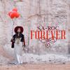 Sa-Roc - Forever