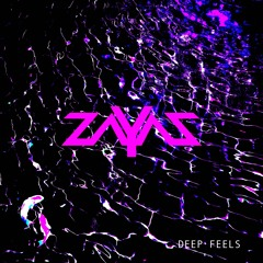 ZAYAZ - Deep Feels