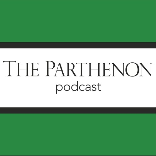 PARTHENON PODCAST: SPECIAL EDITION - Protests in West Virginia