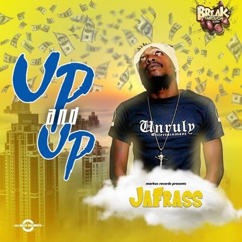 Jafrass - Up & Up [Break Through Riddim] Dancehall 2018