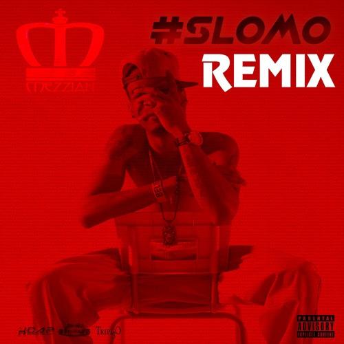 Mezziah - Slomo (Remix)