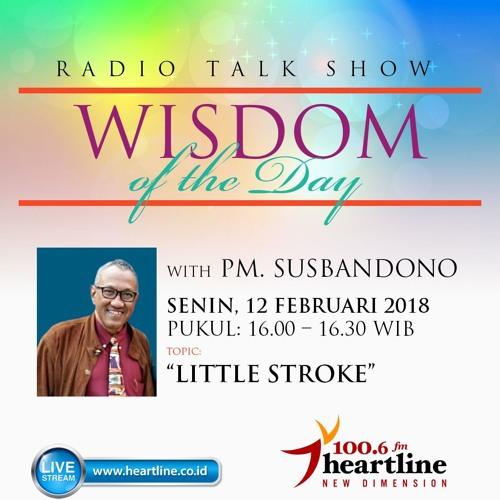 Wisdom of The Day - Little Stroke
