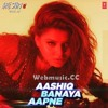 Download Aashiq Banaya Aapne - Mp3