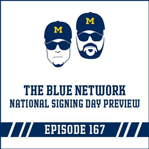 The Blue Network - National Signing Day Preview 2018: Episode 167