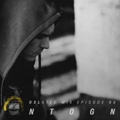 Oslated Mix Episode 88 - Ntogn