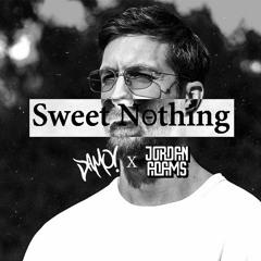 Sweet Nothing (Jordan Adams & Damo! Bootleg) *FREE DL*