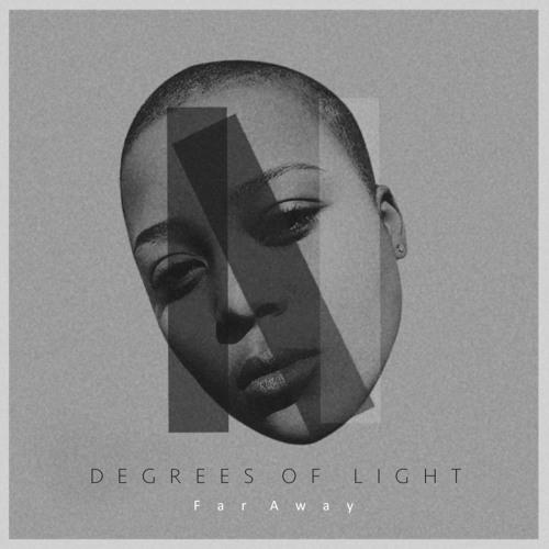 DEGREES OF LIGHT - FAR AWAY